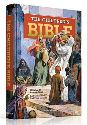The Children Bible - Kids Bible - 293 Bible Stories for CHildren - Illustrated Bible - King James Bible for Kids - Abraham Isaac, Jacob, Noah, Joseph, ... Jonah, Mary, Jesus, Peter, Paul, Hardcover