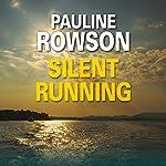 Silent Running: Art Marvik, Book 1 | Pauline Rowson