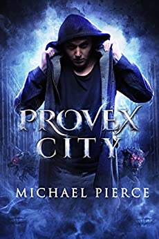 Provex City (Lorne Family Vault Book 1) by [Pierce, Michael]