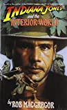Indiana Jones and the Interior World, Rob MacGregor, 0553299662