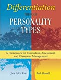 Differentiation Through Personality Types, Jane A. G. Kise, 162914665X