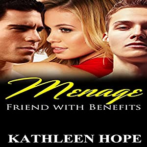 Menage: Friends with Benefits Audiobook