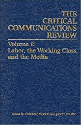 Labor, the Working Class, and the Media