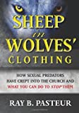 Sheep in Wolves' Clothing, Ray Pasteur, 1480137936