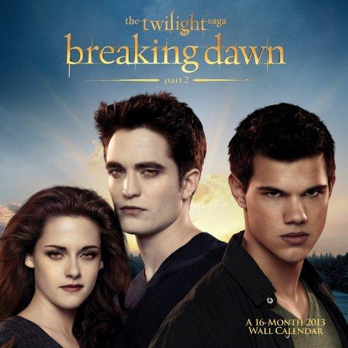 The Twilight Saga: Breaking Dawn 2013 Wall Calendar by DateWorks (September 01,2012)