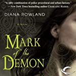 Mark of the Demon: Kara Gillian, Book 1 | Diana Rowland
