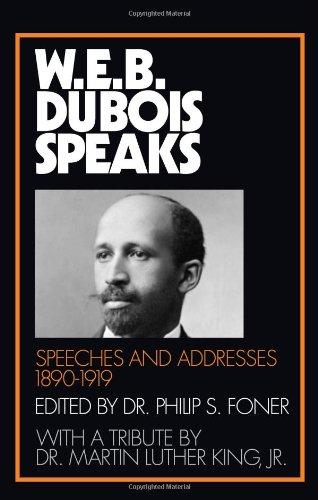 W.E.B. Du Bois Speaks, 1890-1919