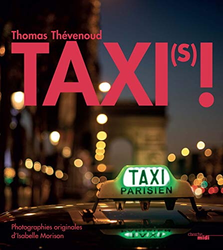 Taxi(s) ! (French Edition)