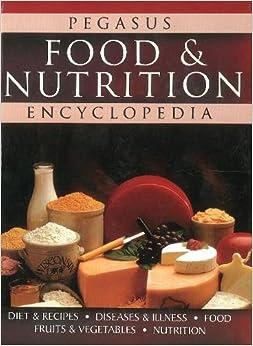 Food & Nutrition Encyclopedia