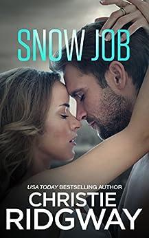 Snow Job by [Ridgway, Christie]