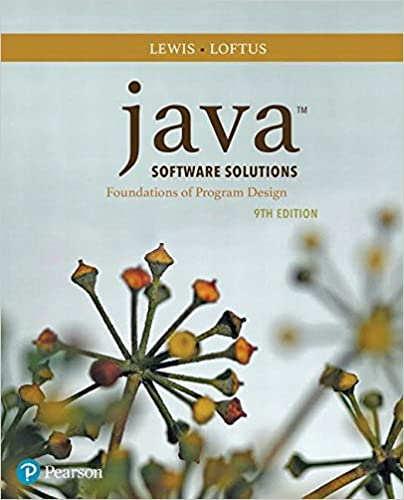 Java Software Solutions 9th Edition John Lewis William Loftus