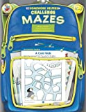 Challenge Mazes, McGraw-Hill Staff and School Specialty Publishing Staff, 0768206944