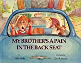 img - for My Brother's a Pain in the Back Seat book / textbook / text book