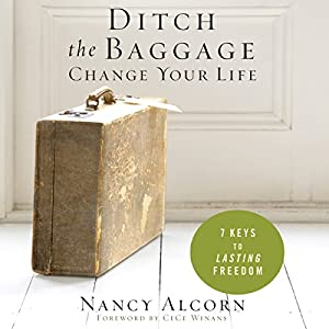 Ditch the Baggage, Change Your Life Audiobook