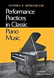 img - for Performance Practices in Classic Piano Music: Their Principles and Applications (Music: Scholarship and Performance) by Sandra P. Rosenblum (1988-11-22) book / textbook / text book