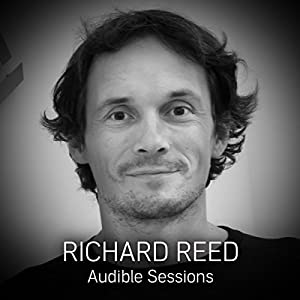 FREE: Audible Sessions with Richard Reed Speech
