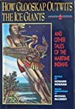 How Glooskap Outwits the Ice Giants, Howard Norman, 0316611816