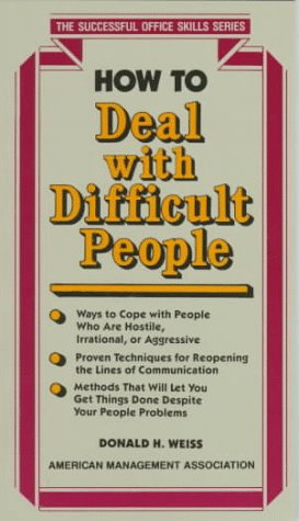 How to Deal with Difficult People (Successful Office Skills Series)