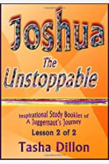 Joshua the Unstoppable 2 of 2: A Juggernaut's Journey (Volume 2) Paperback