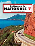 Redécouvrir la NATIONALE 7