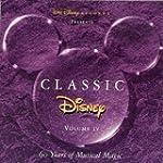 Classic Disney, Vol. IV - 60 Years of...