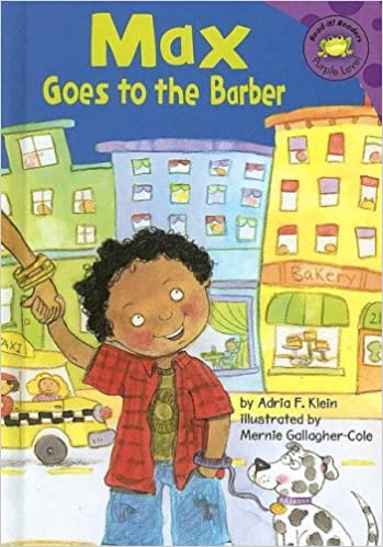 Max Goes to the Barber (Read-It! Readers: The Life of Max)