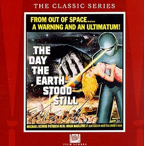 The Day The Earth Stood Still: 20th Century Fox Film Scores - The Classic Series (The Day The Earth Stood Still Soundtrack)
