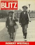 Children of the Blitz, Robert Westall, 0670801348