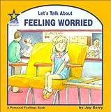 Let's Talk About Feeling Worried