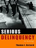 Serious Delinquency : An Anthology, Bernard, 1933220376