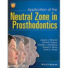 Application of the Neutral Zone in Prosthodontics