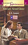 img - for First Love, Second Chance: The First Family of Texas (Harlequin Superromance No. 1100) book / textbook / text book