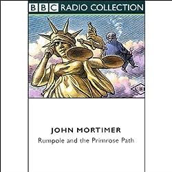 Rumpole and the Primrose Path (Dramatised)