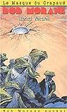 Bob Morane, tome 129 : Le Masque du crapaud par Vernes