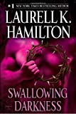 Swallowing Darkness, Laurell K. Hamilton, 0345495934