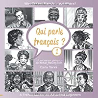 Qui parle français ? Livre 1: Who speaks French ... and where?