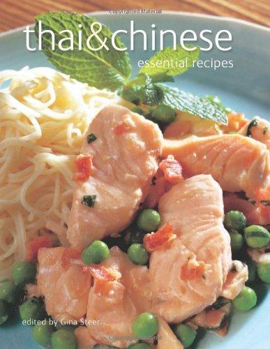 Thai & Chinese: Essential Recipes. Catherine Atkinson ... [Et Al.]