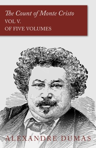 Download The Count of Monte Cristo - Vol V. (In Five Volumes) Text fb2 ebook