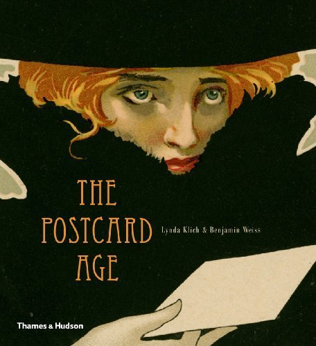 The Postcard Age: Selections from the Leonard A. Lauder Collection by Lynda Klich (2013-02-18)