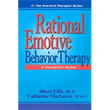 Rational Emotive Behavior Therapy: A Therapist's Guide