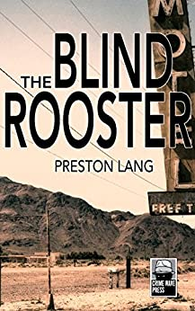 The Blind Rooster by [Lang, Preston]