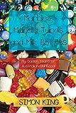 Marbles, Marella Jubes and Milk Bottles: My