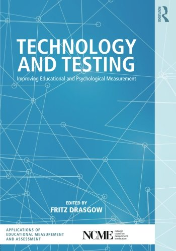 technology-and-testing-improving-educational-and-psychological-measurement-the-ncme-applications-of-