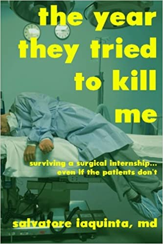 The Year They Tried to Kill Me: Surviving a surgical