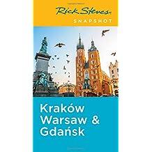 Rick Steves Snapshot Krak?w, Warsaw & Gdansk