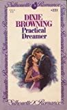 Practical Dreamer, Dixie Browning, 0671572210