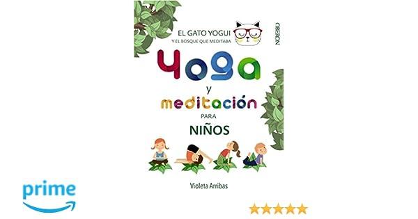 Yoga y meditación para niños: El gato Yogui y el bosque que ...