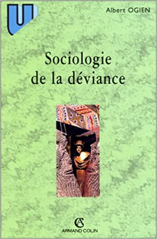 Téléchargement Sociologie de la déviance pdf, epub ebook