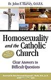 Homosexuality and the Catholic Church, John F. Harvey, 193292762X