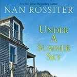 Under a Summer Sky | Nan Rossiter